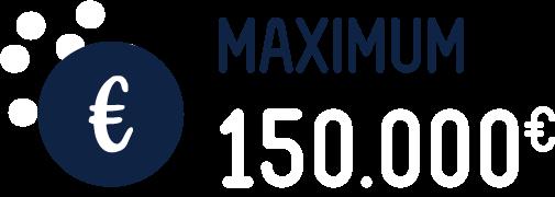 Maximum 150000€